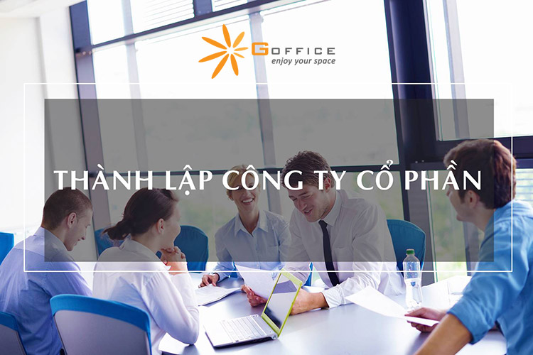 thanh lap cong ty co phan gia re tại tphcm do G-Office chia sẻ
